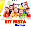Kit Festa Escolar para 30 crianças